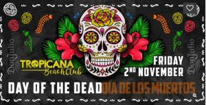 Tropicana Day ofthe Dead