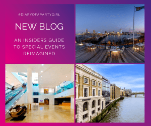 Diary of a Party Girl Blog Insiders Guide Special Events Reimagined