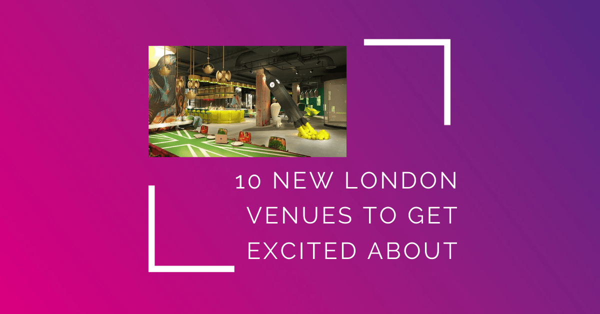 10 new London venues Eventify Venue finders events